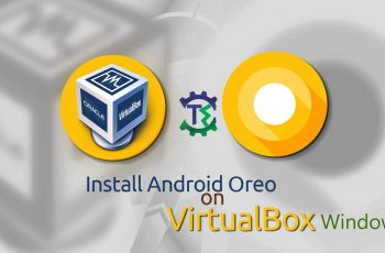 how to install android oreo on virtual box on windows