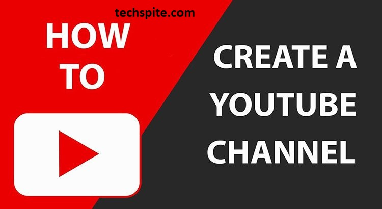 How to Create YouTube Channel in 2020 Step by Step