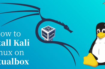 How to Install Kali Linux on VirtualBox on Windows 10