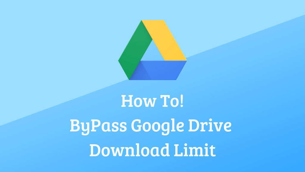 Image result for bypass google drive limit