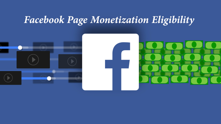 Facebook Page Monetization Eligibility