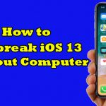 Jailbreak iOS 13 Without Computer