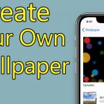 Create Your Own Wallpaper on iPhone and iPad