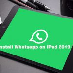 How to Install WhatsApp on iPad without Jailbreak and iPhone 2019
