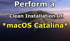 How to Perform a Clean Installation of macOS 10.15 Catalina