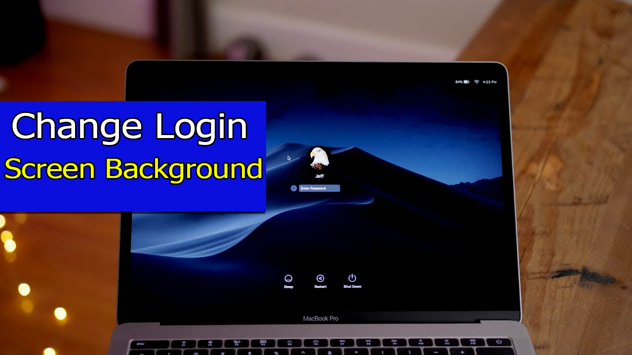 How to Change Login Screen Background on macOS Catalina