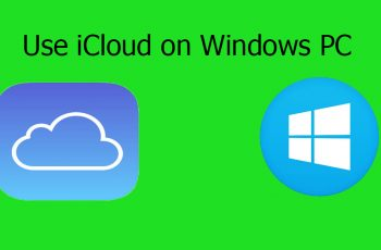 How to Install and Use iCloud on Your Windows PC