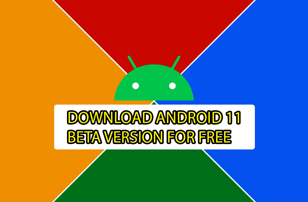 Download Android R Beta Version For Pixel Devices - Direct Links