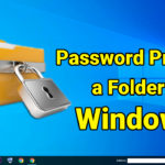 6 Ways To Password Protect a Folder in Windows 2020