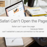 How to Fix Safari can't Establish a Secure Connection