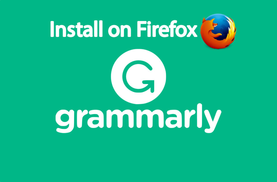 How to Install Grammarly Extension For Firefox Browser