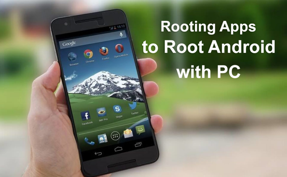 5 Best Rooting Apps to Root Android Without PC/Computer 2020