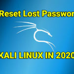 How to Reset Lost Password of Kali Linux 2020