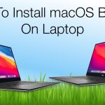 How to Install macOS Big Sur on Laptop