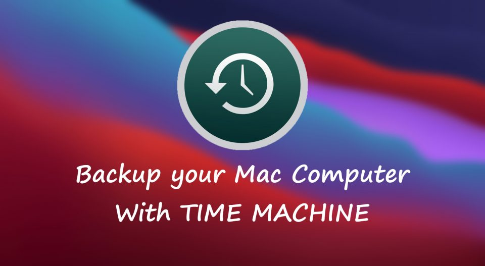 How to Backup Your Mac Computer with Time Machine