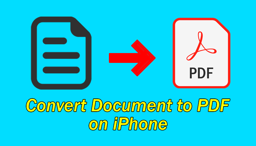 How to Convert a Document to PDF on iPhone