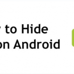 How to Hide Apps on Android and How to Show Them Back