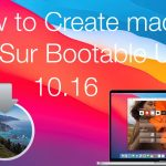 How to Create macOS Big Sur Bootable USB on Windows
