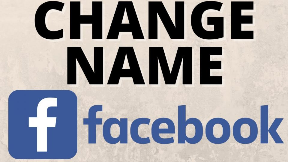 How to Change Your Name on Facebook 2021