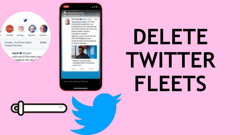 How to Delete Twitter Fleets on iPhone, iPad, and Android in 2021