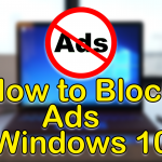 How to Stop Pop-Ups Ads on Windows 10 (2021)