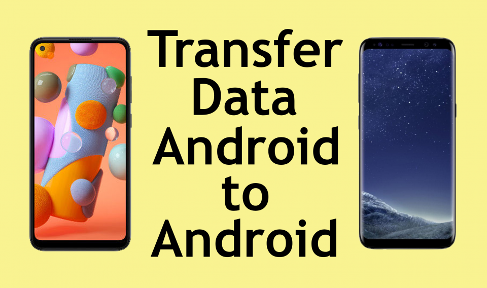 How to Transfer Data Android to Android