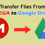 How to Transfer Files from Mega to Google Drive
