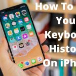 How to Delete the Keyboard History on iPhone and iPad