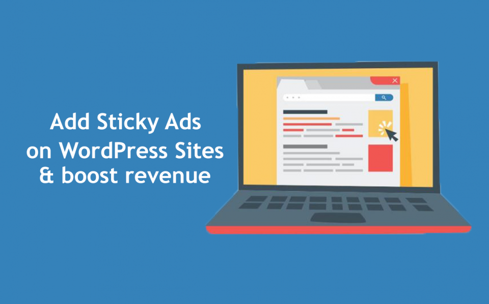 How to Add Sticky Ads on WordPress Sites to Boost Revenue