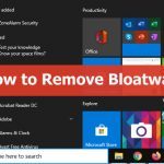 How to Remove Bloatware From Windows 10 (2021)