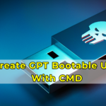Create GPT Bootable USB With CMD