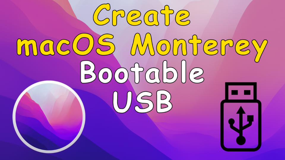 How to Create macOS Monterey Bootable USB using Terminal