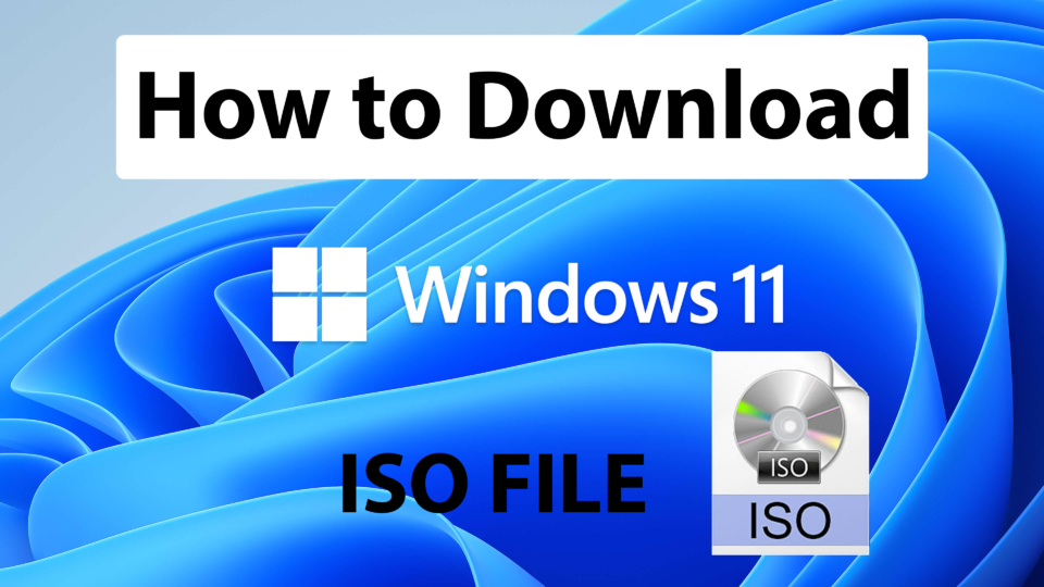 How to Download Windows 11 ISO
