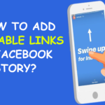 How to Add Clickable Link on Facebook Story