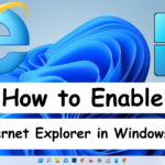 How to Enable Internet Explorer in Windows 11