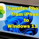 Transfer Photos From iPhone to a Windows 11